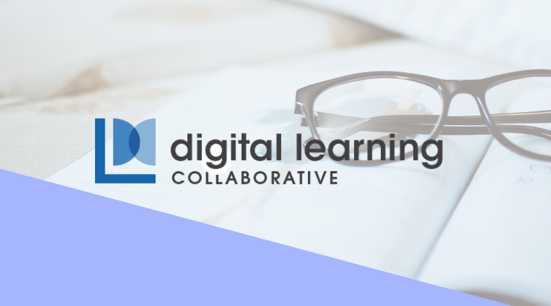 Open to all educators - Digital Learning Collaborative